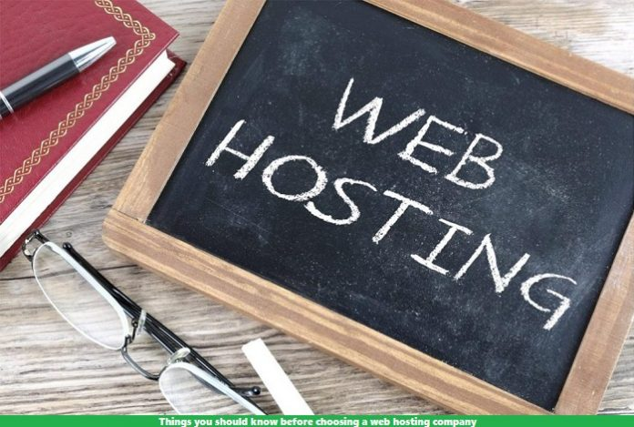 Things you should know before choosing a web hosting company