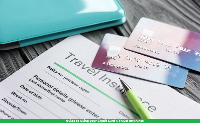 Guide to Using your Credit Card's Travel Insurance