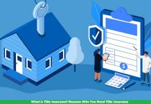 What is Title Insurance? Reasons Why You Need Title Insurance