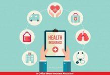 Is Critical Illness Insurance Necessary?