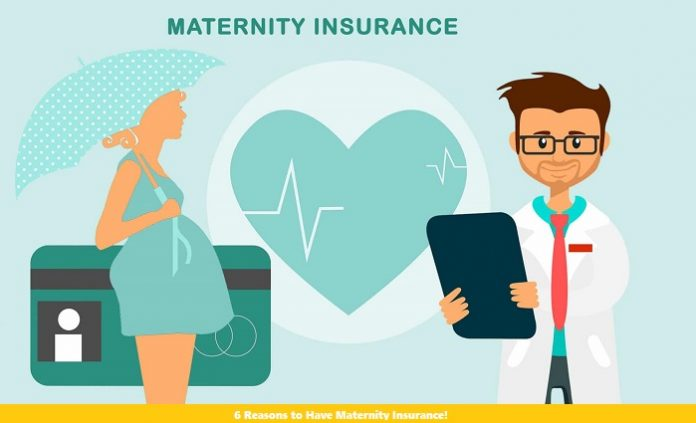 6 Reasons to Have Maternity Insurance