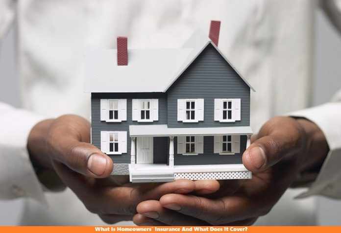 What Is Homeowners' Insurance And What Does It Cover