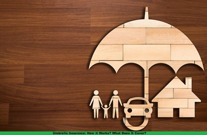 Umbrella Insurance: How it Works? What Does It Cover?